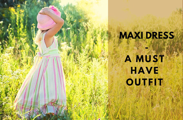 12 Fantastic Reasons Why Maxi Dresses Are the Best for Your Little Girl